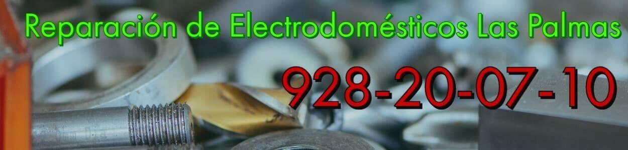 Reparación de Electrodomésticos Las Palmas
